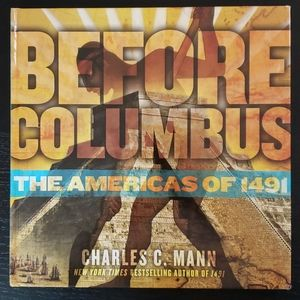 Before Columbus: The Americas of 1491 Book